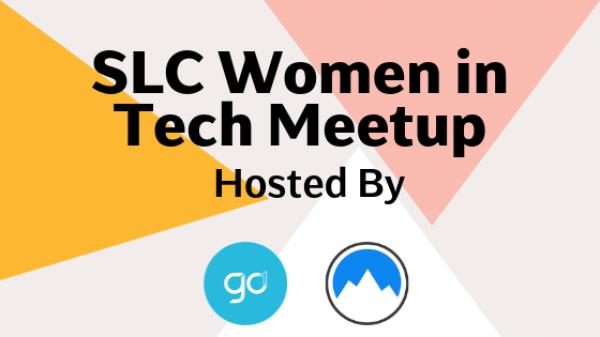 SLC Women in Tech Meetup